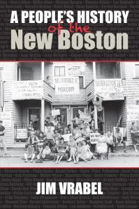 People's History of the New Boston
