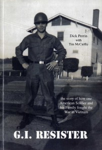 Perrin, Richard. G.I. Resister: The Story of How One American Soldier and His Family Fought the War in Vietnam. Trafford Publishing, 2001.