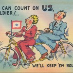 """Bicycling postcard, """"You Can Count On US, Solider ! We'll Keep 'Em Rolling!"""", circa 1920-1950"""
