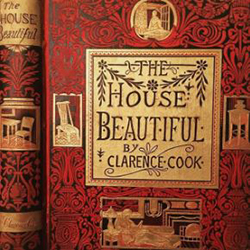 The House Beautiful by Clarence Cook