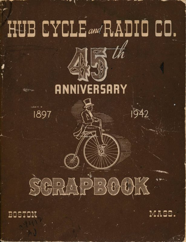 Hub Cycle and Radio Co. 45th Anniversary, 1897-1942 scrapbook