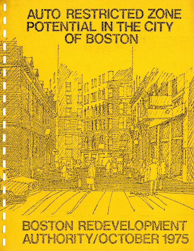 Auto restricted zone potential in the City of Boston report, Boston Redevelopment Authority, October 1975