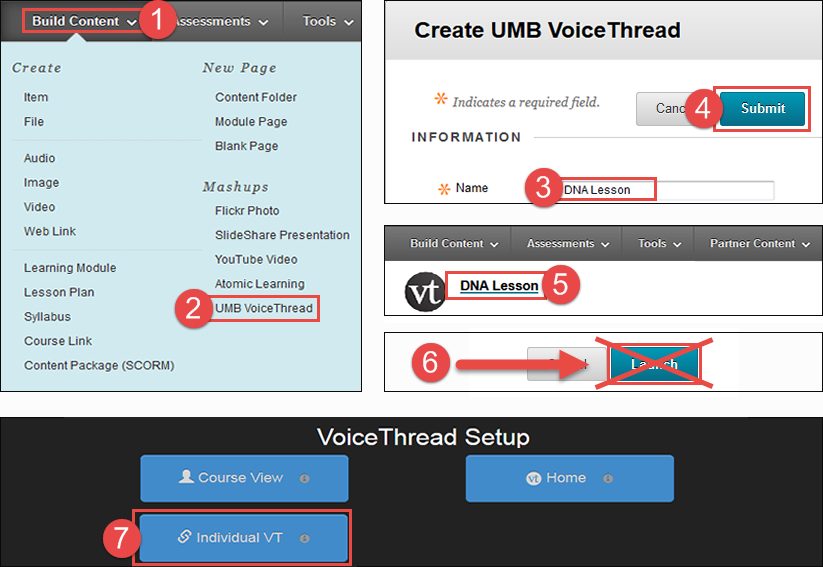 Image showing locations for step one. UMB VoiceThread is under the Build Content menu. Name and Submit are on the Create UMB VoiceThread page.