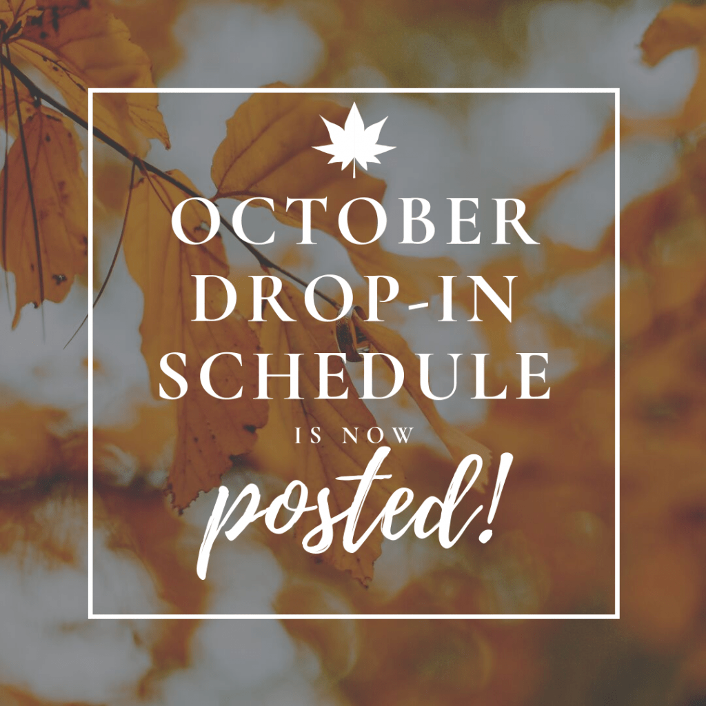 Image saying October Drop-In Schedule is Posted