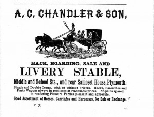"""Advertizement from the 1890 Plymouth Directory  for the Chandler Livery Stables.  We did not uncover the foundations of this building, but excavation units 1 and 8 were inside the footprint of Albert and William Chandler's """"new stable"""" built between 1882 and 1884."""
