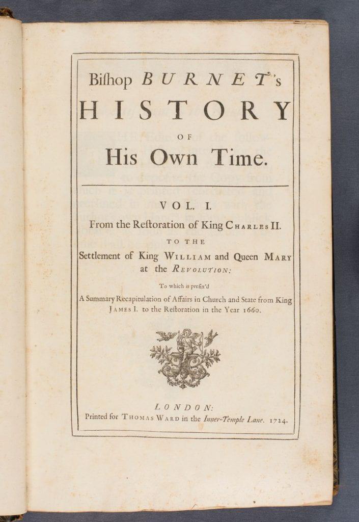 Bishop Burnet's history of his own time. Detailed description below.