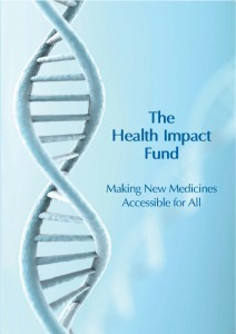 "Book Cover of ""The Health Impact Fund: How to Make New Medicines Accessible to All"""