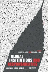 "Book Cover of ""Global Institutions and Responsibilities: Achieving Global Justice"""