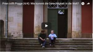 Prien trifft Pogge (4/4): Wie kommt die Gerechtigkeit in die Welt?