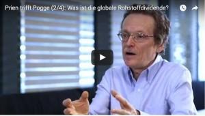 Prien trifft Pogge (2/4): Was ist die globale Rohstoffdividende?