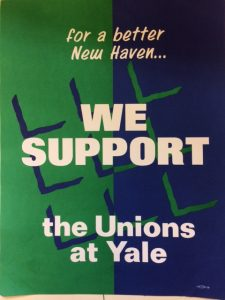"""We Support the Unions at Yale,"" poster, circa 1980s. Mary Johnson Papers (MS 2050), Box 20."