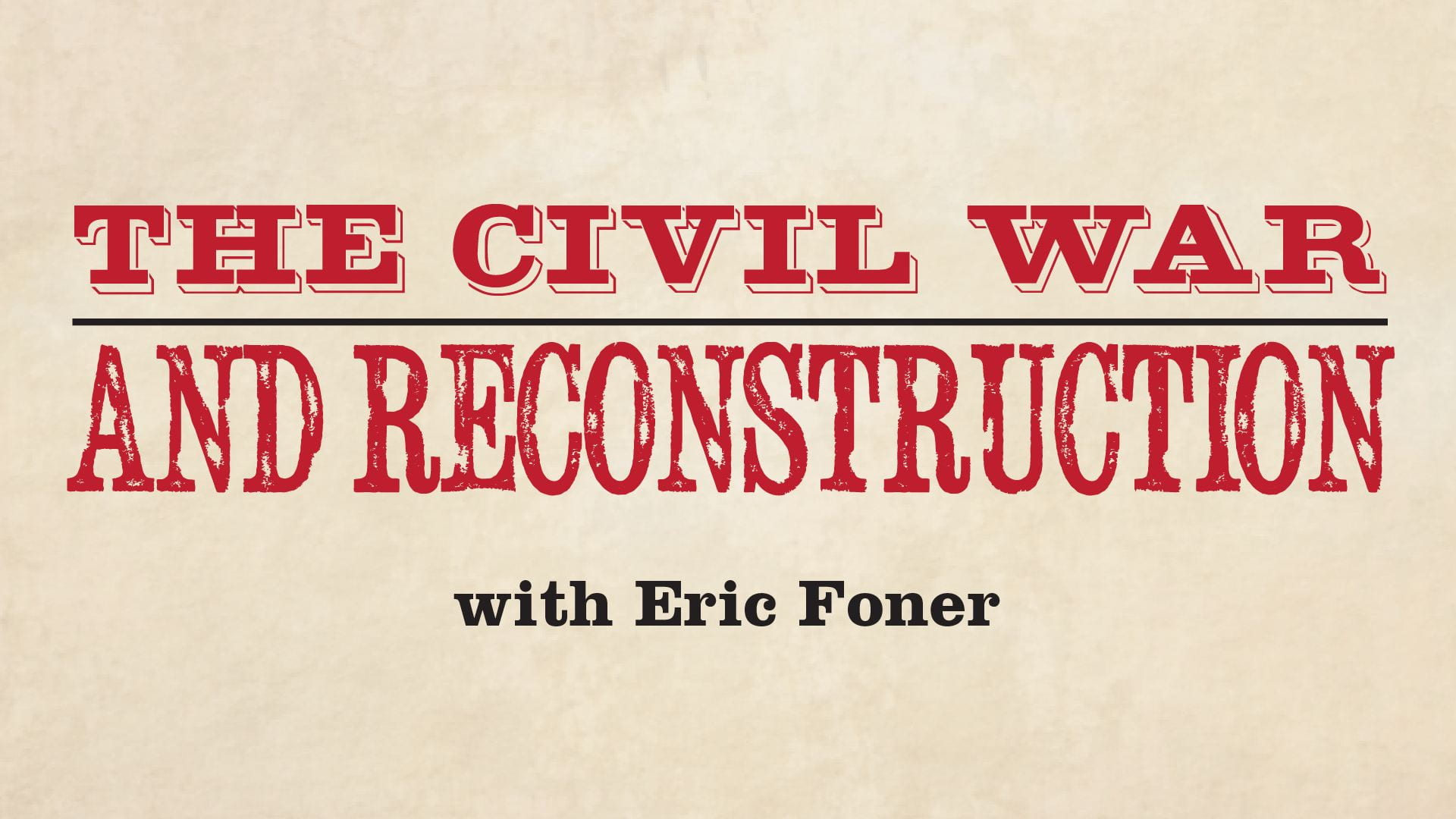 The Civil War and Reconstruction - XSeries course image