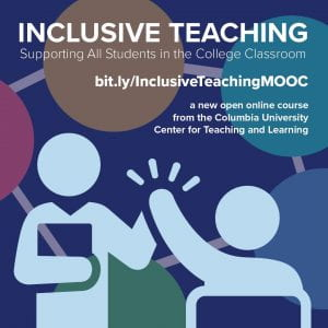 Inclusive Teaching: Supporting All Students in the College Classroom