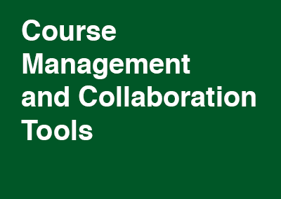 Course Management and Collaboration Tools