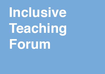 Inclusive Teaching Forum