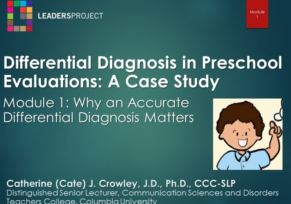 Differential Diagnosis in Preschool Evaluations: A Case Study (DDPE Playlist)