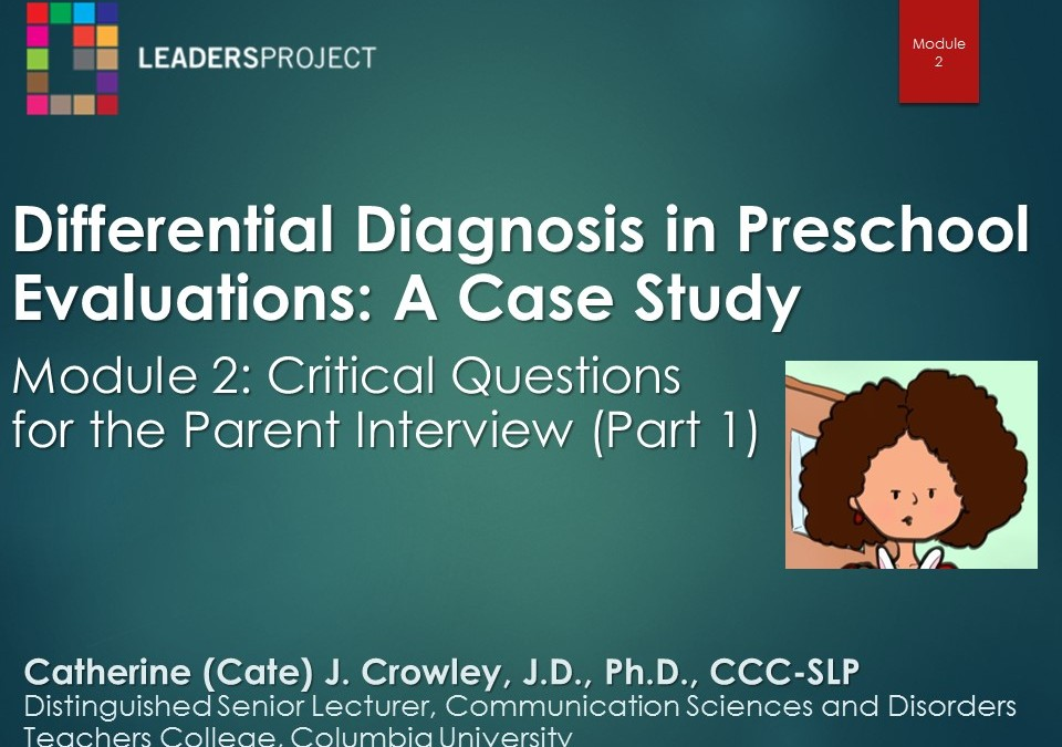 Critical Questions for the Parent Interview Part 1 (DDPE Playlist: Module 2)