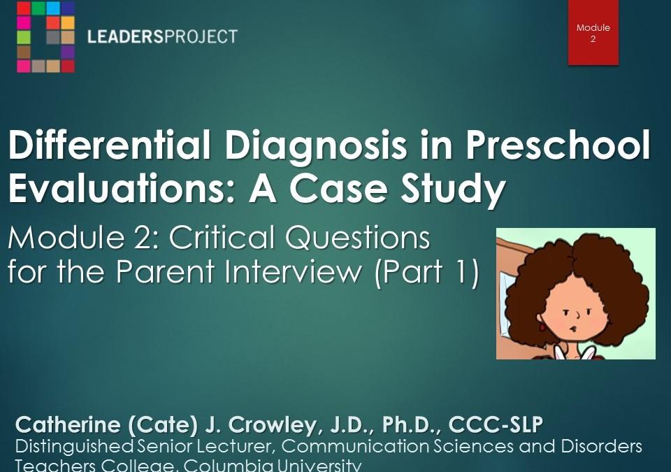 Critical Questions for the Parent Interview Part 1 (DDPE Playlist: Module 2)
