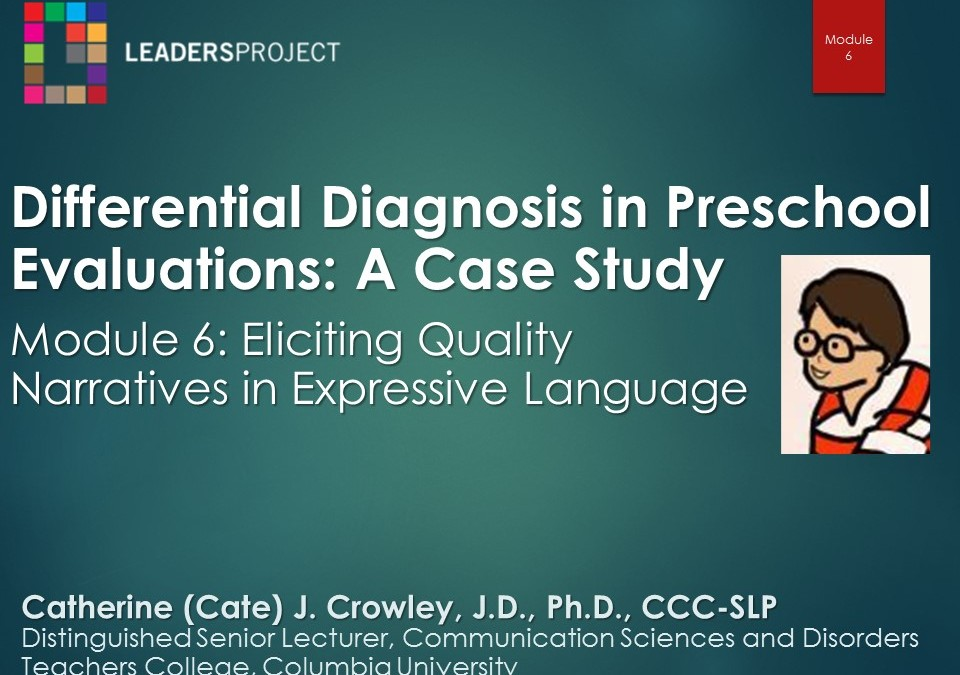 Eliciting Quality Narratives in Expressive Language (DDPE Playlist: Module 6)