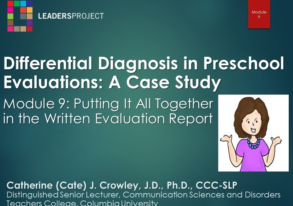 Putting It All Together in the Written Evaluation Report (DDPE Playlist: Module 9)