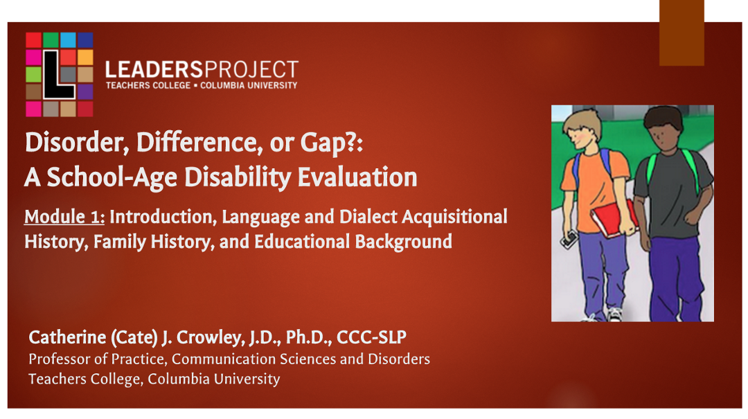 Difference Disorder or Gap: Language Acquisitional History, Family History, and Educational Background (DDoG: Module 1)