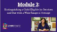 Early Intervention Evaluations- Module 3- Case Study