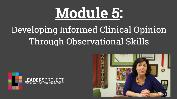 Early Intervention Evaluations- Module 5- Informed Clinical Opinion
