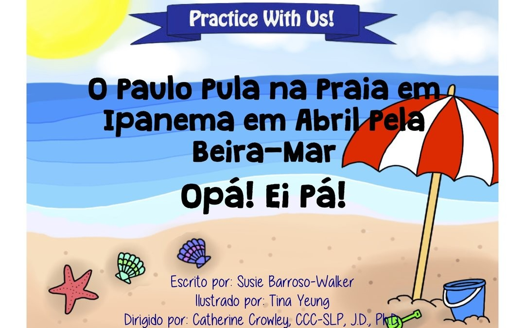 (Portuguese) Cleft Palate Practice for P & B – Paulo Na Praia