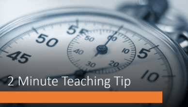 Two minute teaching tip