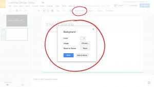 Google Slides, Background tab, circled. Background small window options color, image, reset to theme. circled
