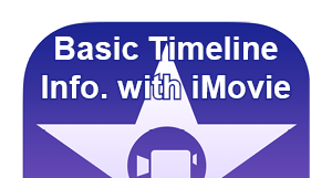 Basic Timeline information with iMovie post icon