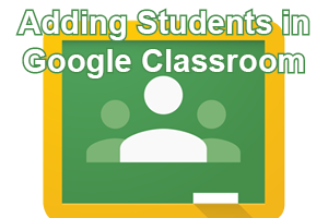 Adding Students in Google Classroom post icon