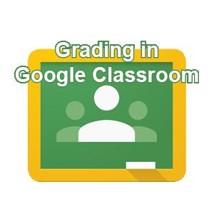 Grading in Google Classroom post icon