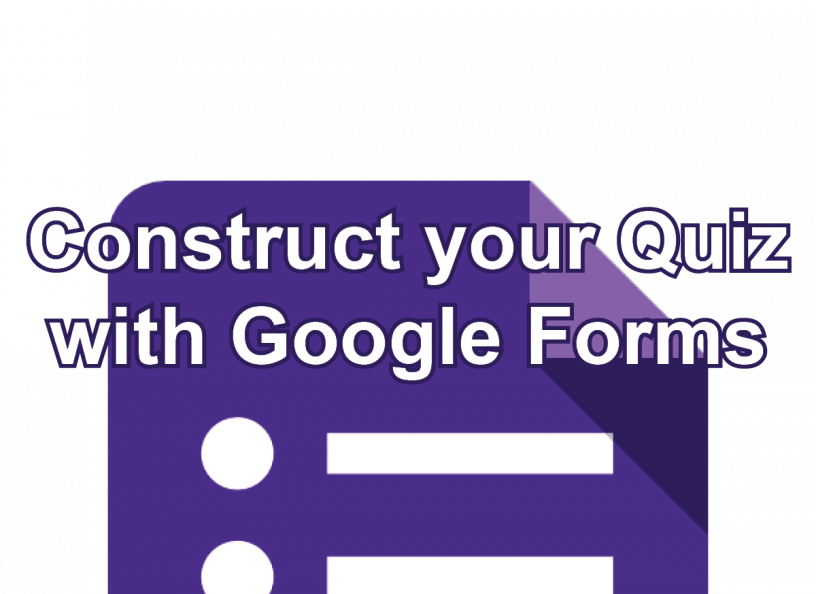 Construct your Quiz with Google Forms post icon