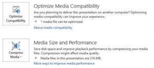 Optimize Media Compatibility option and Media Size and Performance option
