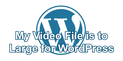 My Video File is to Large for WordPress post icon