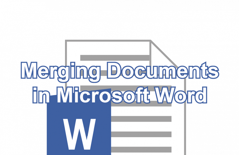 Merging Documents in Microsoft Word post icon
