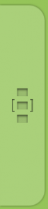 Lighter green tab with three squares, located on the side of the screen