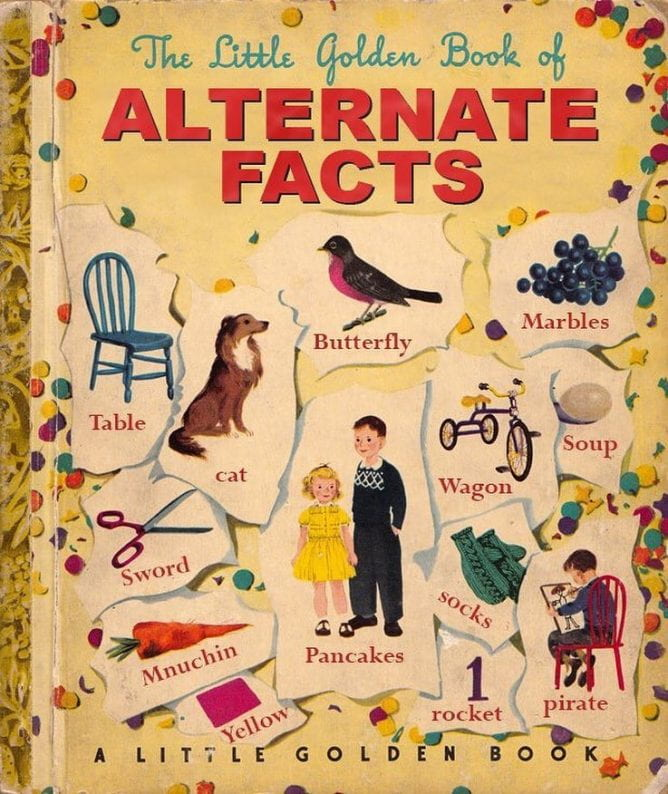 "Cover of pretend book, ""Little Golden Book of Alternative Facts"""