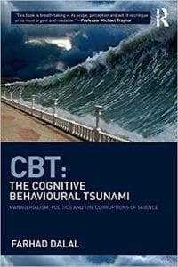 "Book cover of ""CBT: The Cognitive Behavioural Tsunami"""