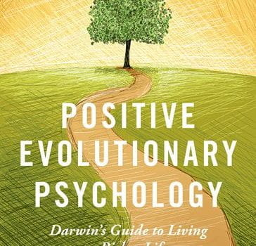 "Professor Glenn Geher Publishes New Book, ""Positive Evolutionary Psychology: Darwin's Guide to Living a Richer Life"""