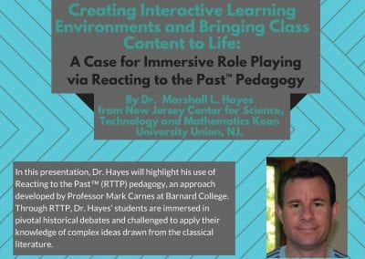 05.05.2017 A Case for Immersive Role Playing via Reacting to the Past™ Pedagogy, with Dr. Marshall L. Hayes