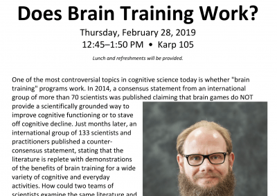 02.28.2019 Does Brain Training Work? with Dr. Walter Boot