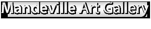 Mandeville Gallery