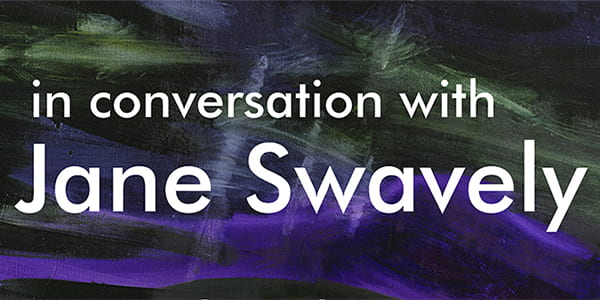 Virtual Event: In Conversation with Jane Swavely, September 23, 2020, 5:00-6:00 pm