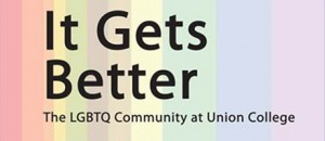 It Gets Better: The LGBTQ Community at Union College