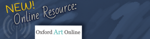 NEW Resource: Oxford Art Online