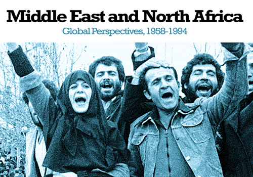 New Trial: Middle East and North Africa: Global Perspectives, 1958-1994