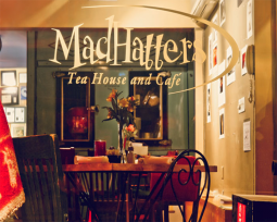 The MadHatter's Tea House is the spot to visit downtown.