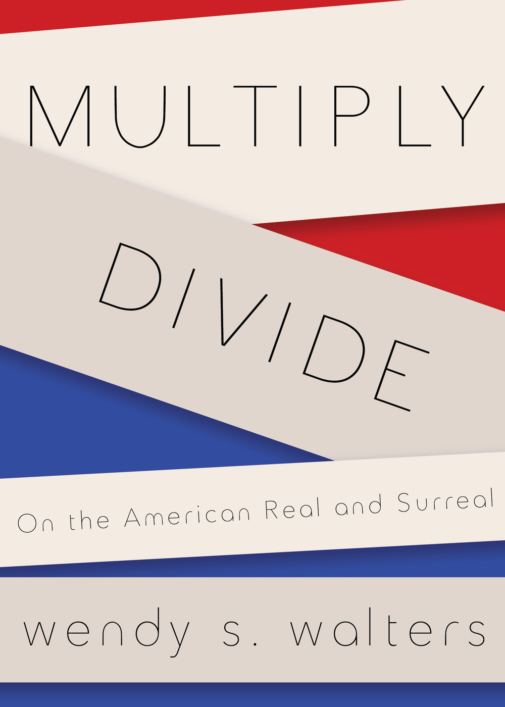 Wendy Walters' Multiply/Divide Selected A Must-Read on Flavorwire